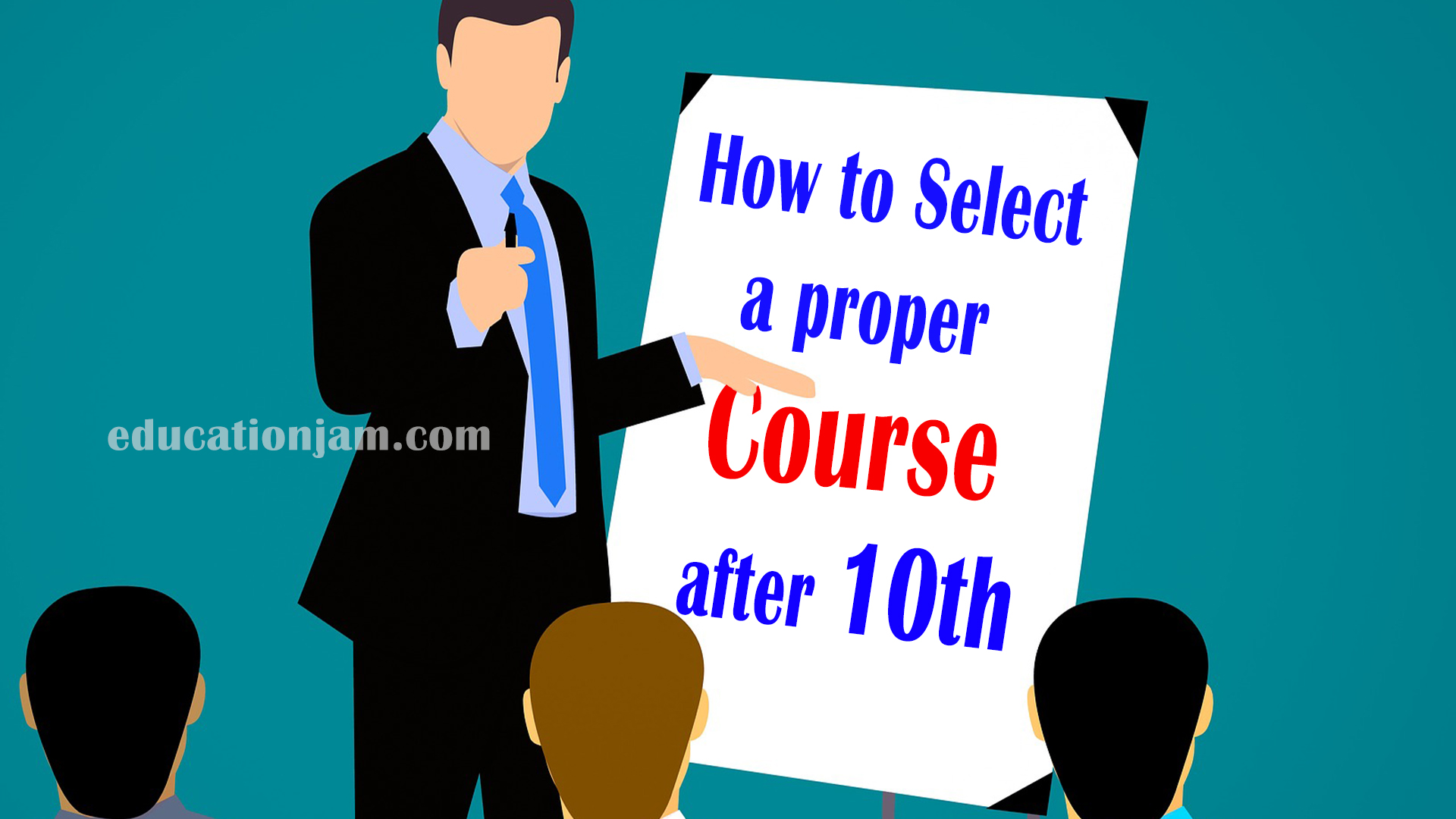 How to select proper course after 10th