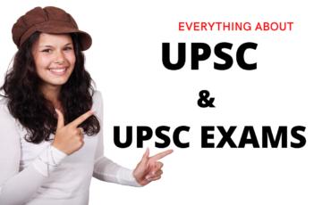 UPSC & UPSC EXAMS