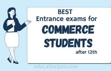 entrance exams for Commerce Students after 12th